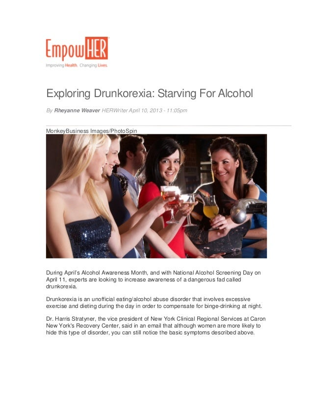 Exploring Drunkorexia: Starving For AlcoholBy Rheyanne Weaver HERWriter April 10, 2013 - 11:05pmMonkeyBusiness Images/Phot...