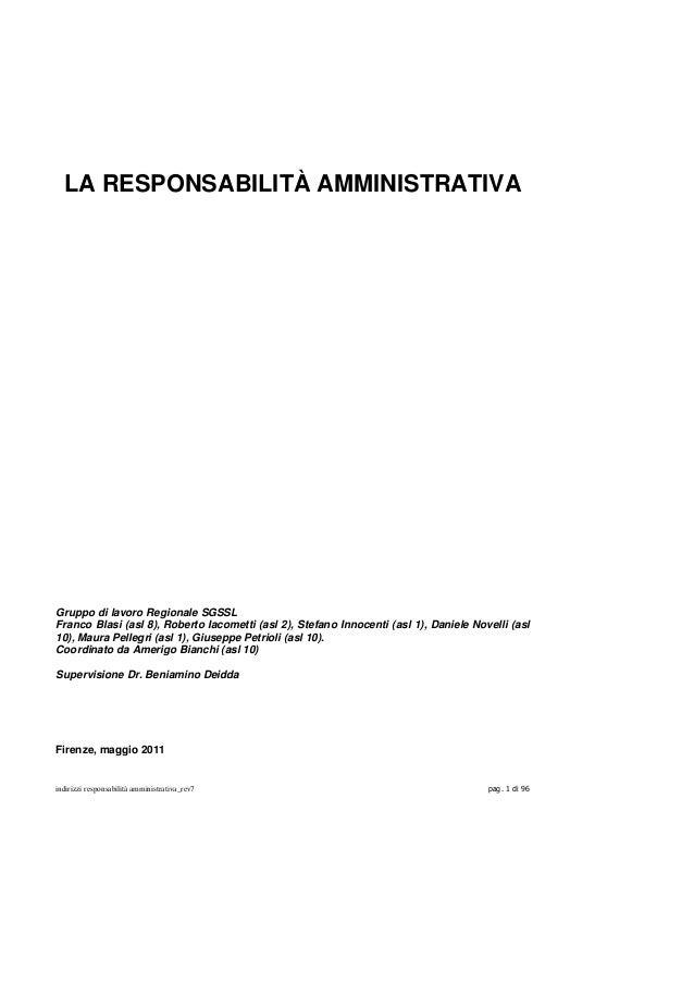 LA RESPONSABILITÀ AMMINISTRATIVAGruppo di lavoro Regionale SGSSLFranco Blasi (asl 8), Roberto Iacometti (asl 2), Stefano I...