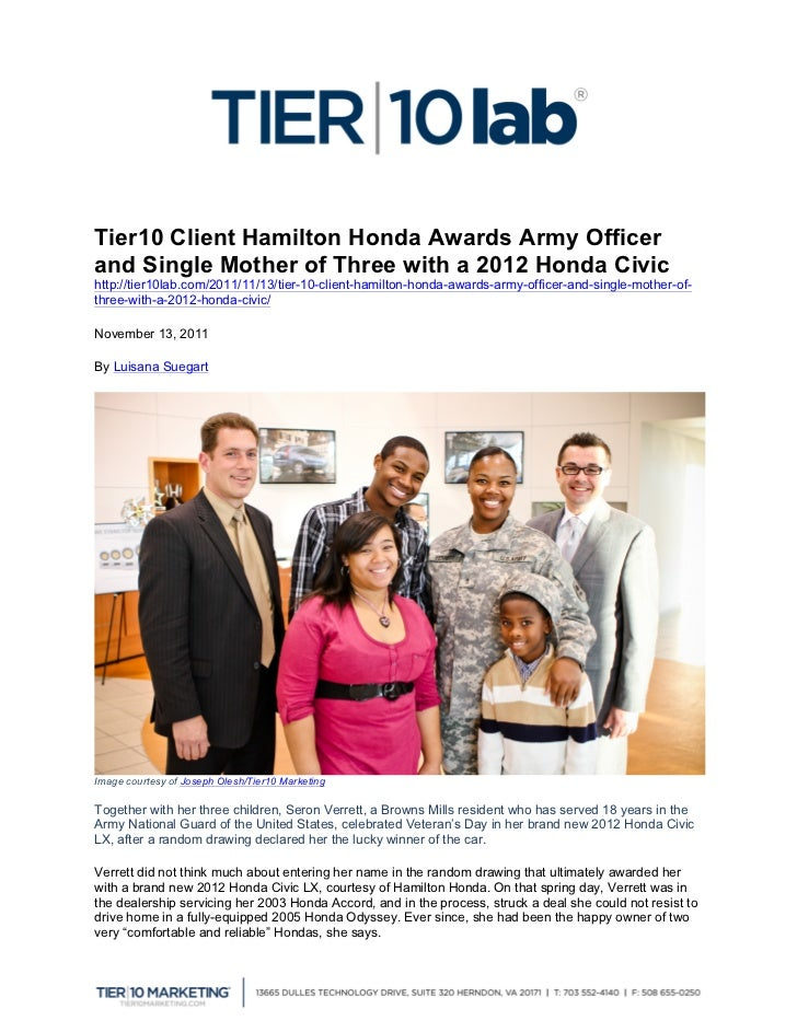 Tier10 Client Hamilton Honda Awards Army Officerand Single Mother of Three with a 2012 Honda Civichttp://tier10lab.com/20...