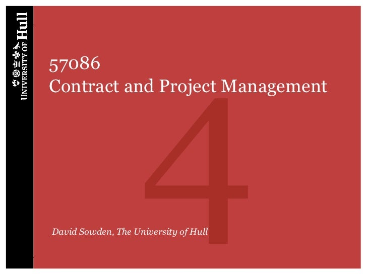457086Contract and Project ManagementDavid Sowden, The University of Hull