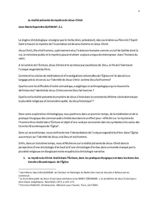 1 La réalité présente dumystère de Jésus-Christ Jean-Marie Hyacinthe QUENUM1 ,S.J. Le dogme christologique enseigne que le...