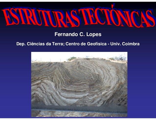 Fernando C. LopesDep. Ciências da Terra; Centro de Geofísica - Univ. Coimbra