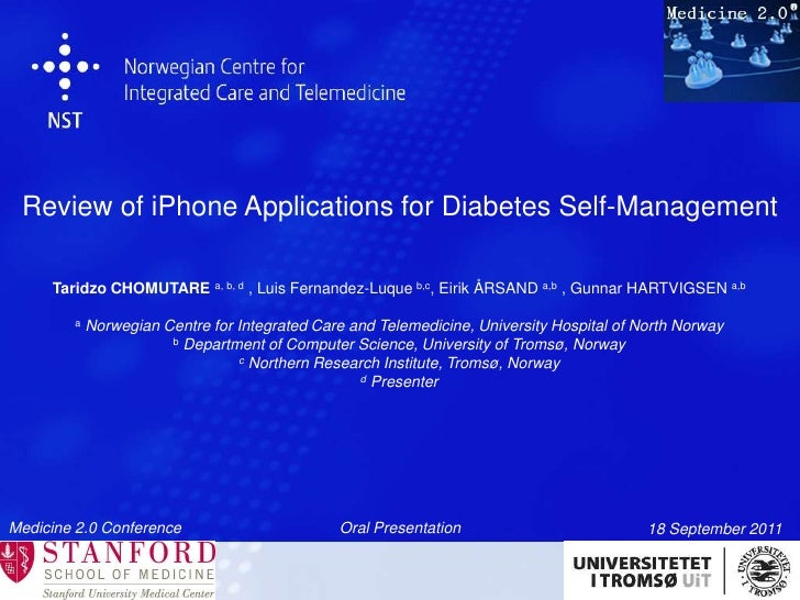 Review of iPhone Applications for Diabetes Self-Management<br />Taridzo CHOMUTARE a, b, d, Luis Fernandez-Luque b,c, Eirik...