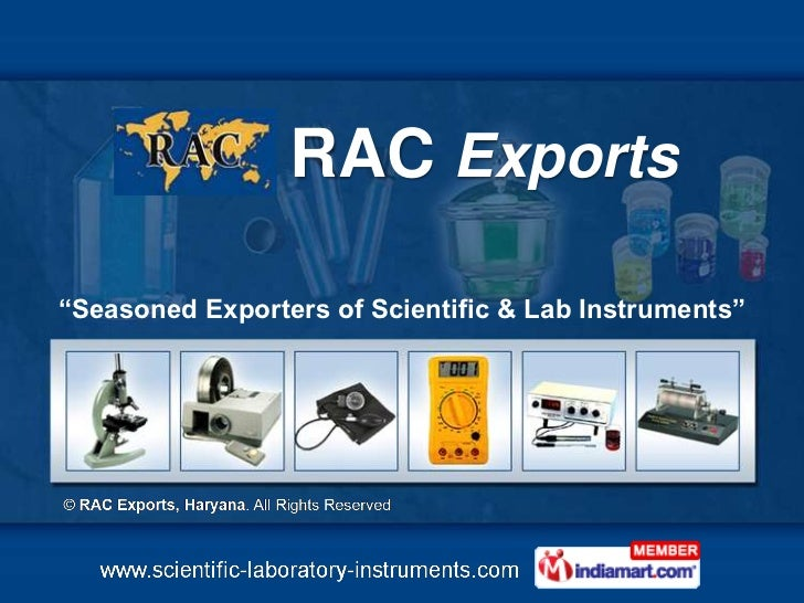 "RAC Exports""Seasoned Exporters of Scientific & Lab Instruments"""