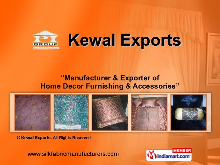 """Kewal Exports """" Manufacturer & Exporter of Home Decor Furnishing & Accessories"""""""