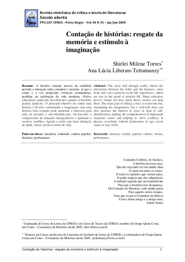 Contação de histórias: resgate da memória e estimulo à imaginação 1Revista eletrônica de crítica e teoria de literaturasSe...