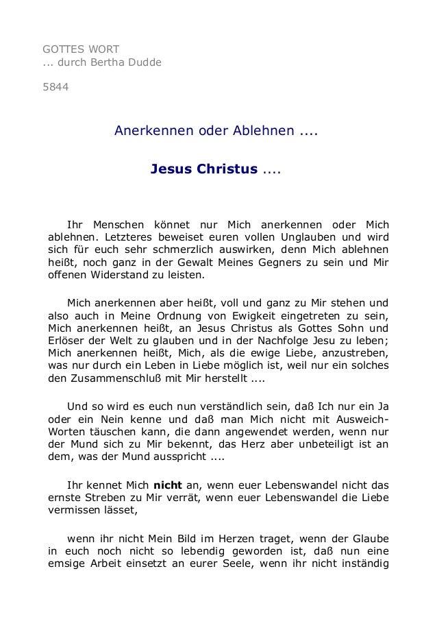 GOTTES WORT  ... durch Bertha Dudde  5844  Anerkennen oder Ablehnen ....  Jesus Christus ....  Ihr Menschen könnet nur Mic...