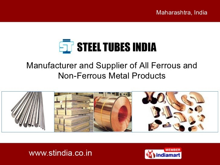 Manufacturer and Supplier of All Ferrous and Non-Ferrous Metal Products Maharashtra, India