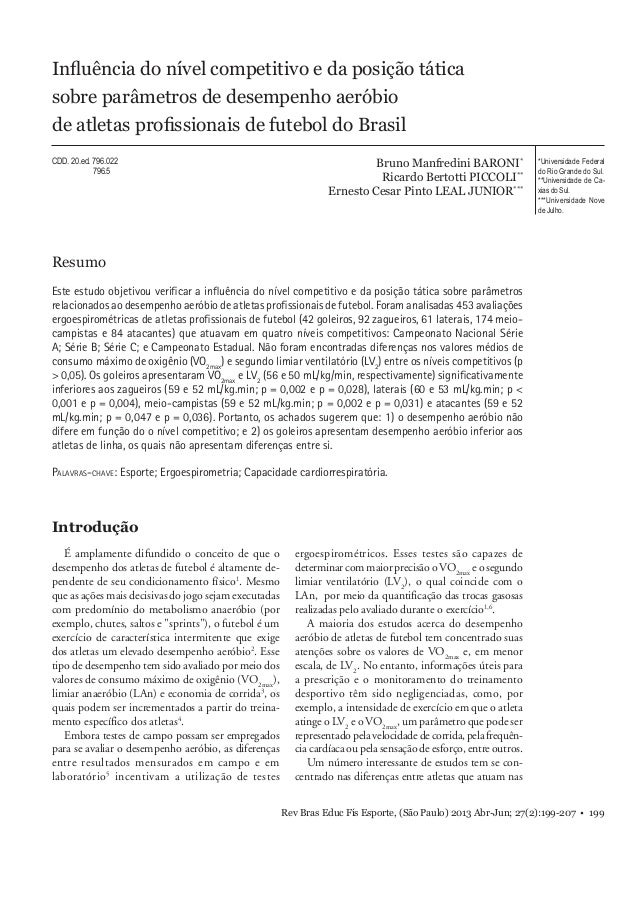 Rev Bras Educ Fís Esporte, (São Paulo) 2013 Abr-Jun; 27(2):199-207 • 199 Influência do nível competitivo e da posição tátic...