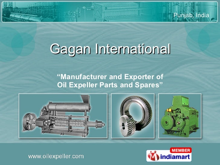 """Gagan International """" Manufacturer and Exporter of Oil Expeller Parts and Spares"""""""