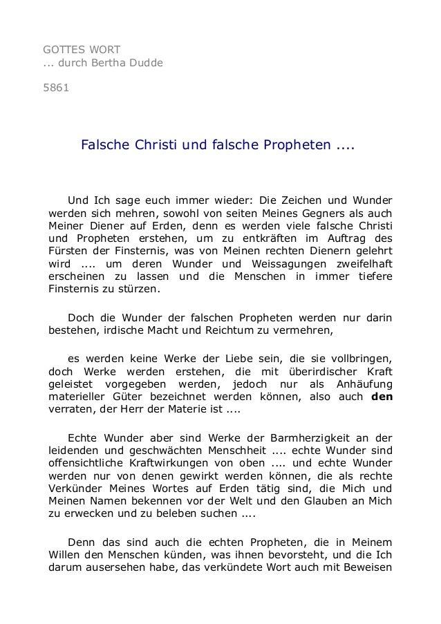 GOTTES WORT  ... durch Bertha Dudde  5861  Falsche Christi und falsche Propheten ....  Und Ich sage euch immer wieder: Die...