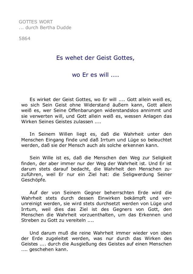 GOTTES WORT  ... durch Bertha Dudde  5864  Es wehet der Geist Gottes,  wo Er es will ....  Es wirket der Geist Gottes, wo ...