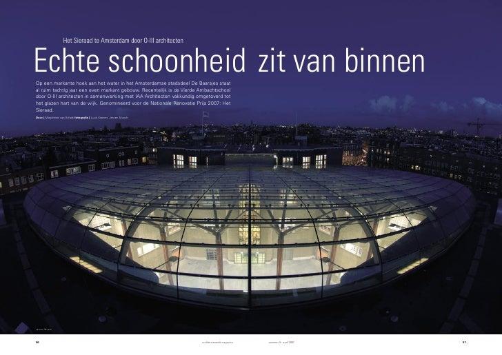 Het Sieraad te Amsterdam door O-III architectenEchte schoonheid zit van binnenOp een markante hoek aan het water in het Am...