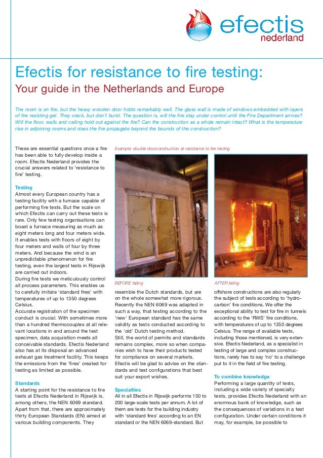 These are essential questions once a fire has been able to fully develop inside a room. Efectis Nederland provides the cru...