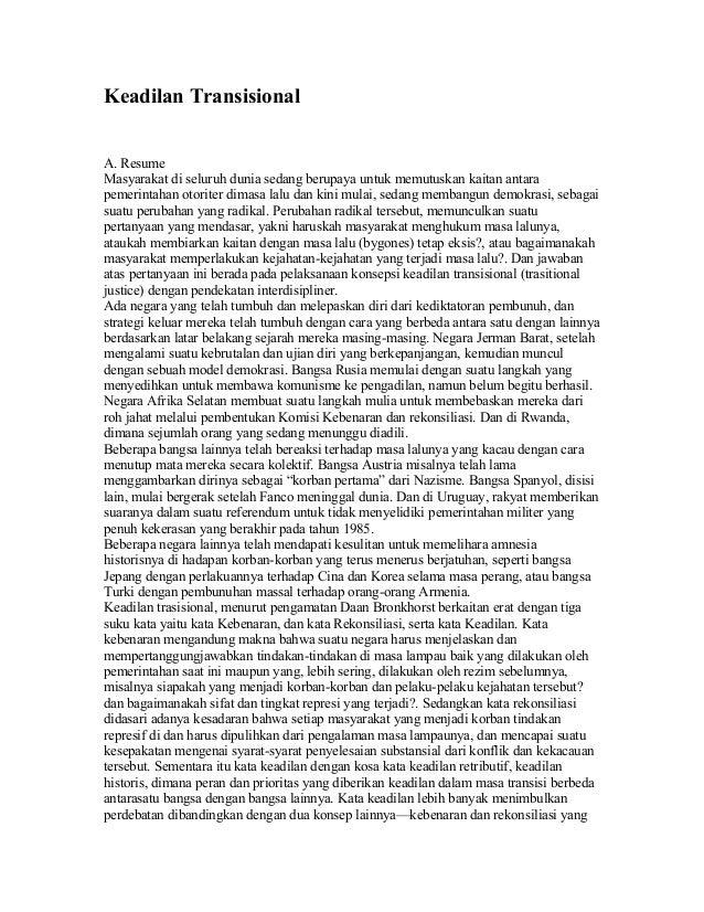 Keadilan Transisional A. Resume Masyarakat di seluruh dunia sedang berupaya untuk memutuskan kaitan antara pemerintahan ot...