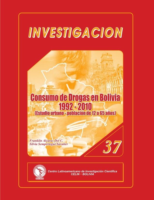 CONSUMO DE DROGAS EN BOLIVIA         1992-2010(Estudio urbano-población de 12 a 65 años)             Franklin E. Alcaraz D...