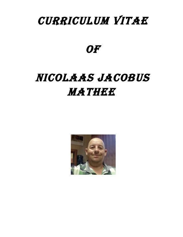 CURRICULUM VITAE OF NICOLAAS JACOBUS MATHEE