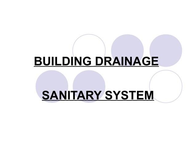 BUILDING DRAINAGE SANITARY SYSTEM