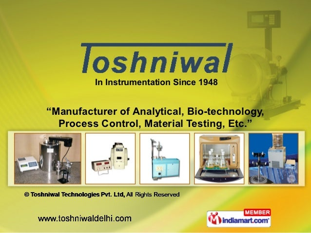 """In Instrumentation Since 1948""""Manufacturer of Analytical, Bio-technology,  Process Control, Material Testing, Etc."""""""