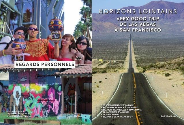 H O R I Z O N S L O I N TA I N S VERY GOOD TRIP DE LAS VEGAS À SAN FRANCISCO  The Strip, Las Vegas.  Vous aussi, envoyez-n...