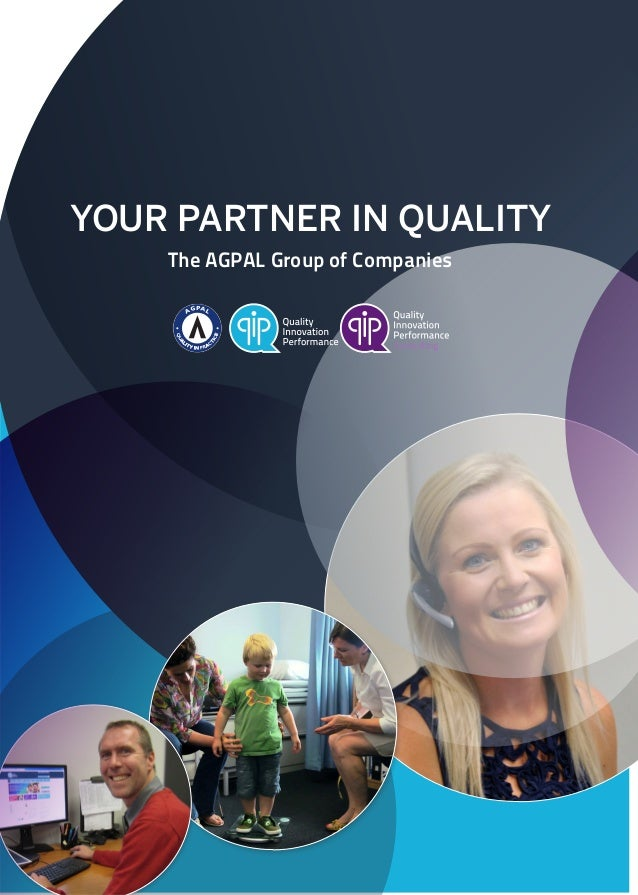 YOUR PARTNER IN QUALITY The AGPAL Group of Companies AGPAL