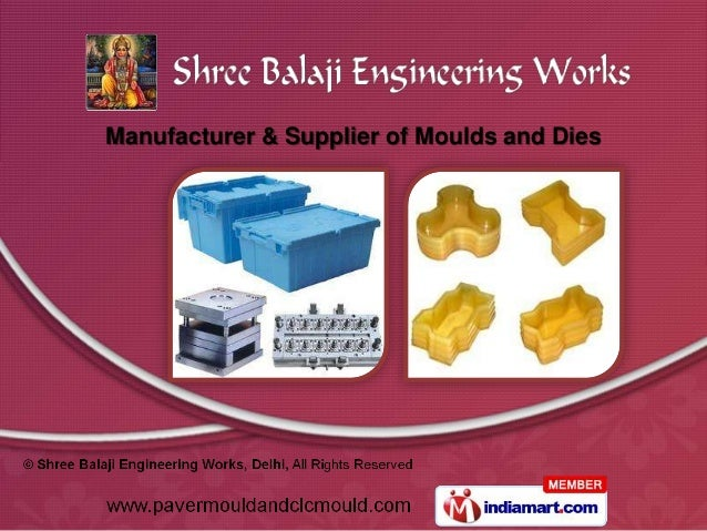 Manufacturer & Supplier of Moulds and Dies