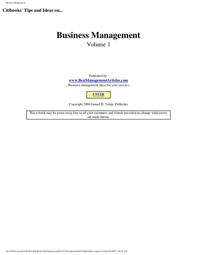 Business Management  Citibooks' Tips and Ideas on...  Business Management Volume 1  Published by:  www.BestManagementArtic...