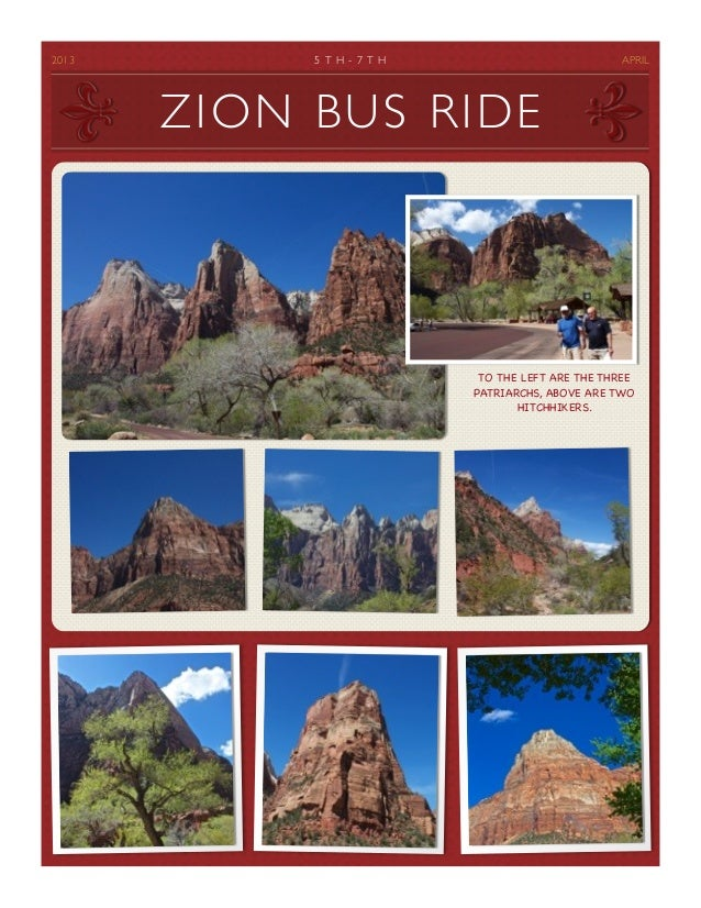 2013	        5 T H - 7 T H	                          APRIL          ZION BUS RIDE                                   TO THE...