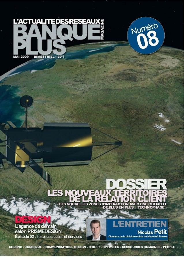 Numéro 08 L'ENTRETIEN Nicolas Petit Directeur de la division mobile de Microsoft France DESIGN CHRONO - JURIDIQUE - COMMUN...