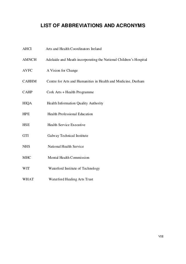 VIII LIST OF ABBREVIATIONS AND ACRONYMS AHCI Arts and Health Coordinators Ireland AMNCH Adelaide and Meath incorporating t...