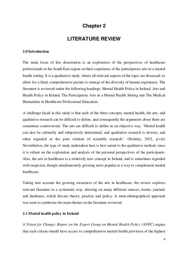 6 Chapter 2 LITERATURE REVIEW 2.0 Introduction The main focus of this dissertation is an exploration of the perspectives o...