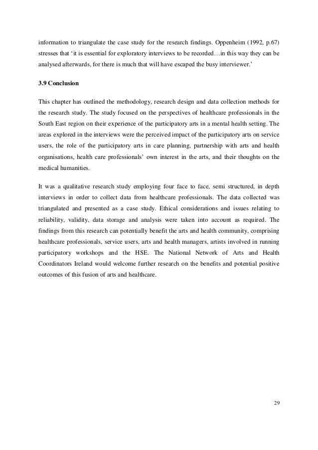 29 information to triangulate the case study for the research findings. Oppenheim (1992, p.67) stresses that 'it is essent...