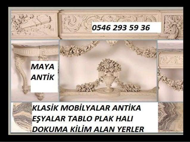 ANTİKA EŞYA ALAN YERLER 0546 293 59 36