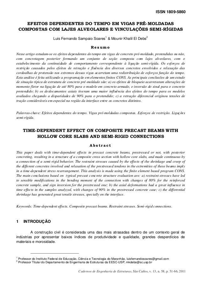 ISSN 1809-5860 Cadernos de Engenharia de Estruturas, São Carlos, v. 13, n. 58, p. 51-66, 2011 EFEITOS DEPENDENTES DO TEMPO...