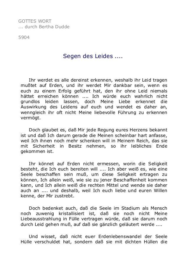 GOTTES WORT  ... durch Bertha Dudde  5904  Segen des Leides ....  Ihr werdet es alle dereinst erkennen, weshalb ihr Leid t...