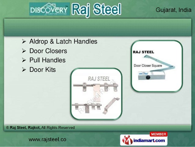    Aldrop & Latch Handles   Door Closers   Pull Handles   Door Kits