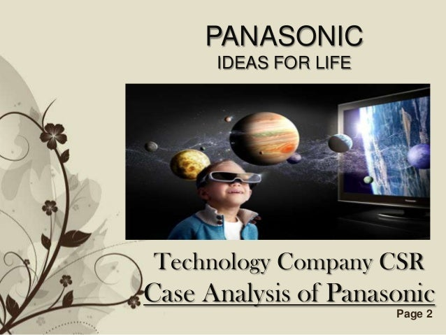 PANASONIC           IDEAS FOR LIFETechnology Company CSRCase Analysis of Panasonic  Free Powerpoint Templates   Page 2