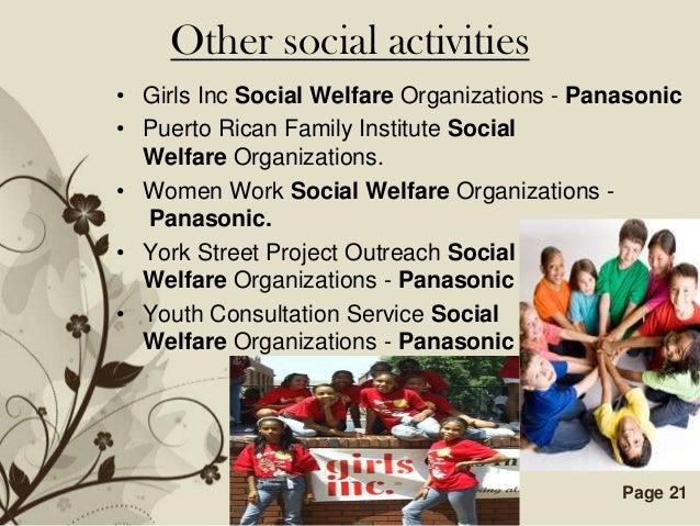 Other social activities• Girls Inc Social Welfare Organizations - Panasonic• Puerto Rican Family Institute Social  Welfare...
