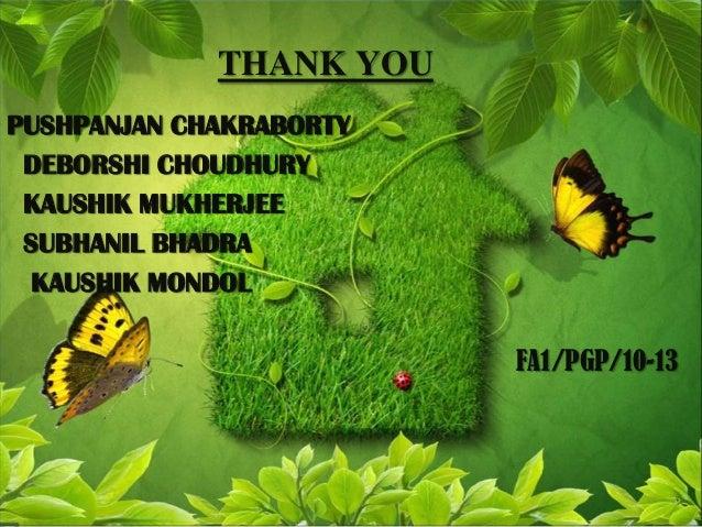 THANK YOUPUSHPANJAN CHAKRABORTY DEBORSHI CHOUDHURY KAUSHIK MUKHERJEE SUBHANIL BHADRA  KAUSHIK MONDOL                      ...