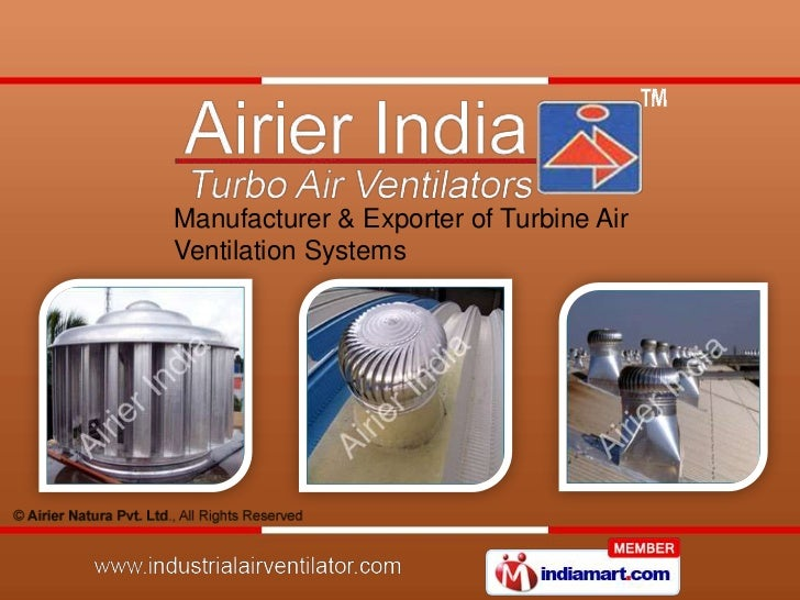 Manufacturer & Exporter of Turbine AirVentilation Systems