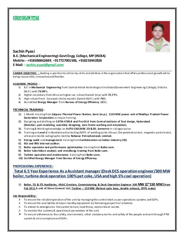 CURRICULUM VITAE Sachin Pyasi B.E. (Mechanical Engineering) Govt Engg.  College, ...