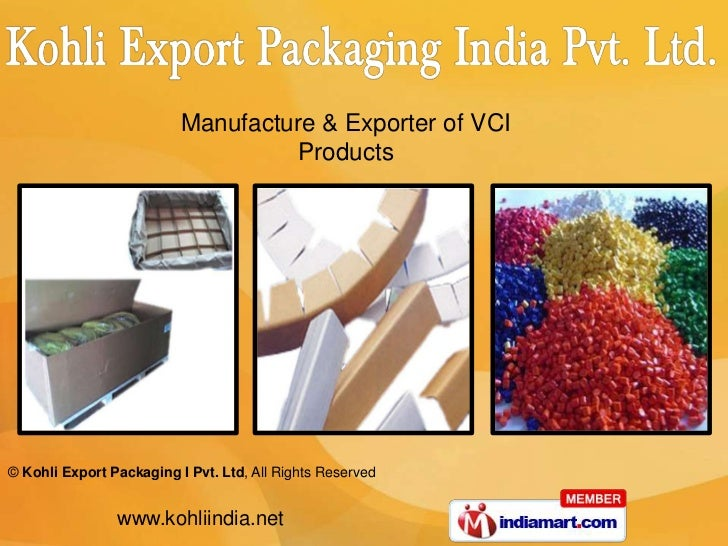Manufacture & Exporter of VCI                                   Products© Kohli Export Packaging I Pvt. Ltd, All Rights Re...
