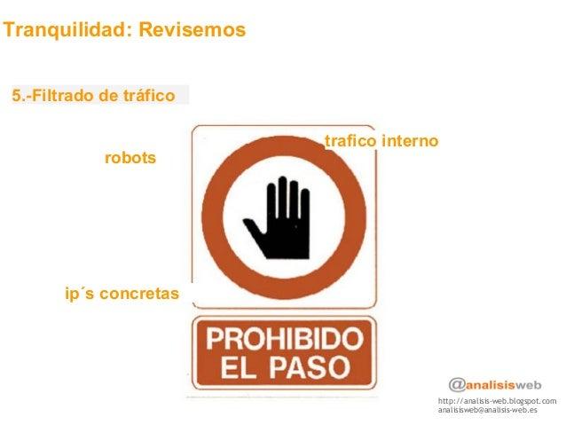 http://analisis-web.blogspot.com analisisweb@analisis-web.es Tranquilidad: Revisemos 5.-Filtrado de tráfico trafico intern...