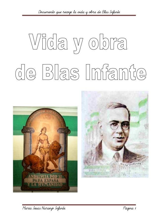 Documento que recoge la vida y obra de Blas Infante María Jesús Naranjo Infante. Página 1