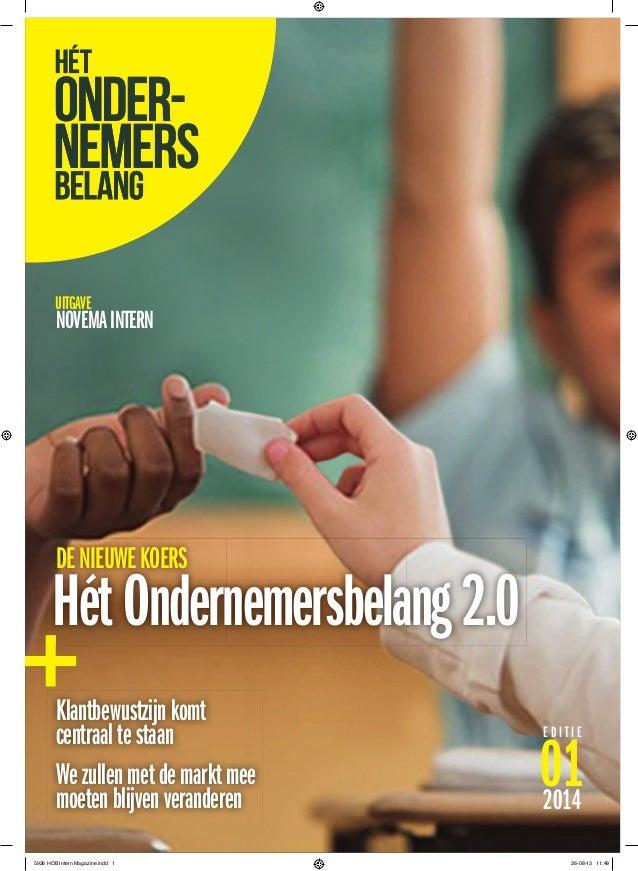 e d i t i e 012014 uitgave noveMaintern klantbewustzijnkomt centraaltestaan Wezullenmetdemarktmee moetenblijvenveranderen ...