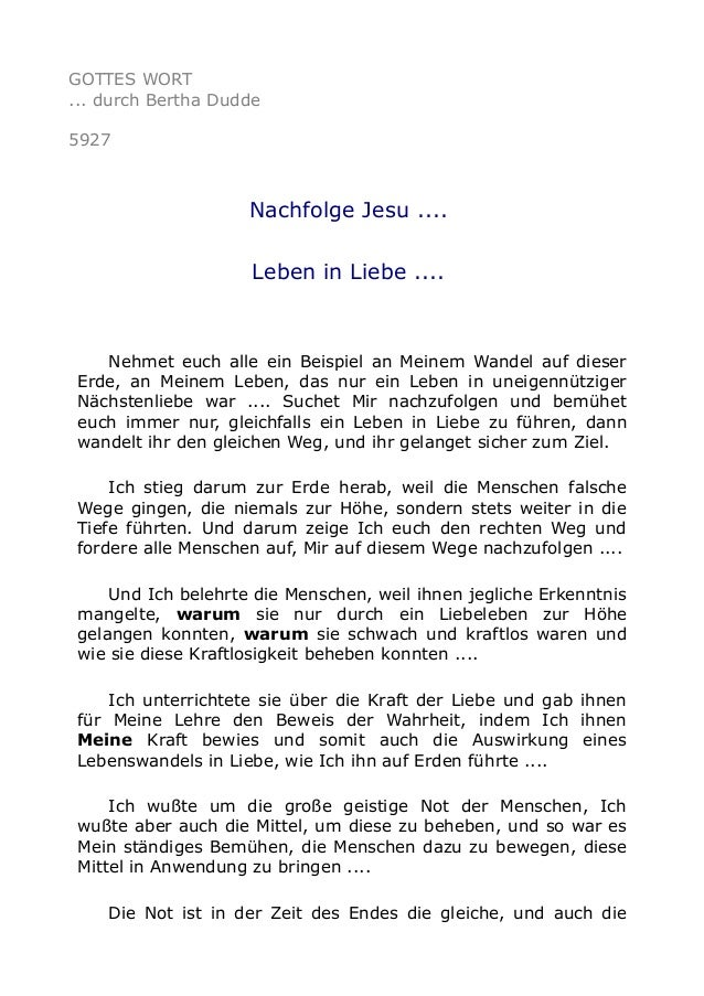 GOTTES WORT  ... durch Bertha Dudde  5927  Nachfolge Jesu ....  Leben in Liebe ....  Nehmet euch alle ein Beispiel an Mein...