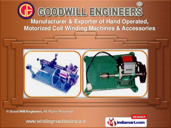 Manufacturer & Exporter of Hand Operated,Motorized Coil Winding Machines & Accessories
