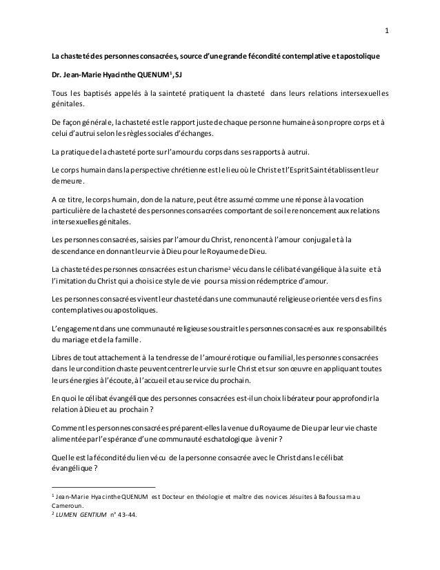 1 La chasteté des personnesconsacrées,source d'une grande fécondité contemplative etapostolique Dr. Jean-Marie Hyacinthe Q...