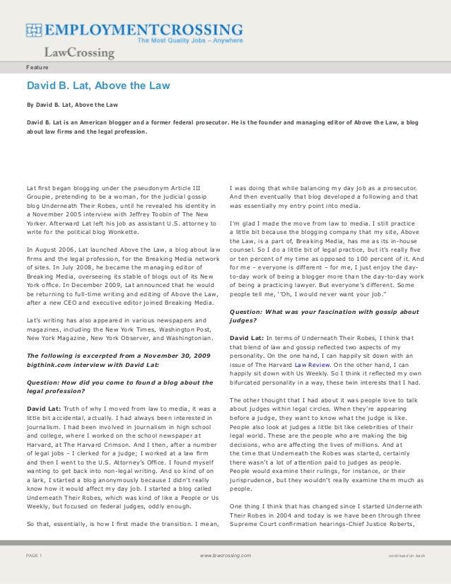 FeatureDavid B. Lat, Above the LawBy David B. Lat, Above the LawDavid B. Lat is an American blogger and a former federal p...