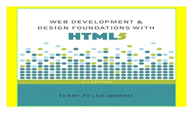 Web Development And Design Foundations With Html5 Download P D F